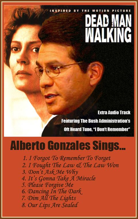 Alberto Gonzales Walking?