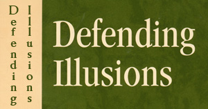 Defending Illusions